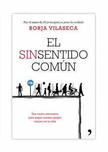 ENTREVISTA A BORJA VILASECA SOBRE SU LIBRO EL SINSENTIDO COMÚN