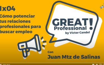 GREAT PROFESSIONAL CÓMO POTENCIAR TUS CONTACTOS PROFESIONALES