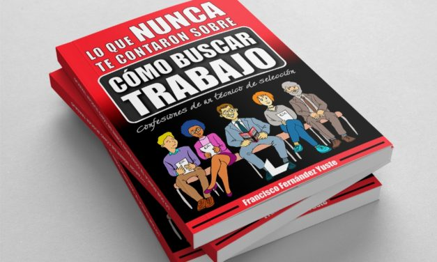 """ENTREVISTA A FRANCISCO FERNÁNDEZ YUSTE SOBRE SU LIBRO """"LO QUE NUNCA TE CONTARON SOBRE CÓMO BUSCAR TRABAJO"""""""