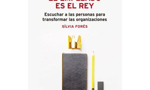 """ENTREVISTA A SILVIA FORÉS SOBRE SU LIBRO """"EL EMPLEADO ES EL REY"""""""