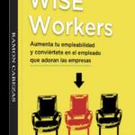 ENTREVISTA A RAMÓN CABEZAS AUTOR DEL LIBRO WISE WORKERS